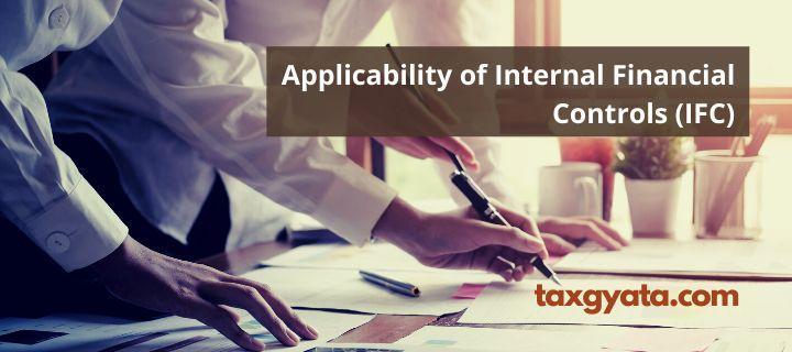 Applicability of Internal Financial Controls (IFC)