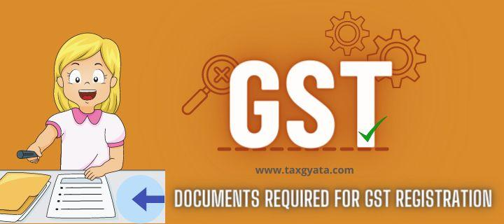 Checklist of documents for registration under GST